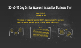 Copy of 30-60-90 Day Senior Account Executive Business Plan