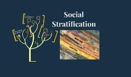 Copy of Social Stratification