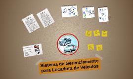Copy of Sistema de Gerenciamento para Locadora de Veiculos