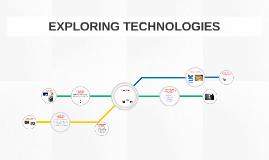 EXPLORING TECHNOLOGIES TIJ1O1