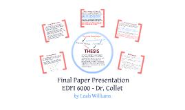 EDFI 6000 Final Paper Presentation