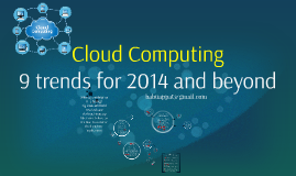 Cloud Computing -  9 Trends of the cloud