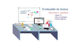Copy of Copy of La producción de textos DISCURSIVOS O EXPOSITIVOS