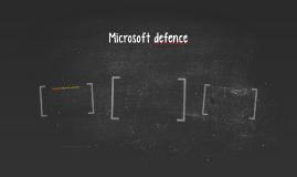 Microsoft defence