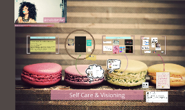Copy of Self Care & Visioning