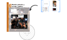 Copy of Unidad 3: Mundo público y mundo privado. 2° medio