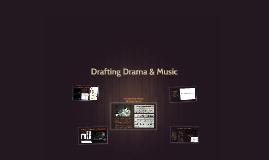 Drafting Drama