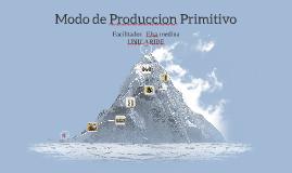 Modo de Produccion Primitivo