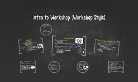 Intro to Workshop (Workshop Style)