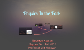 Physics in the Park