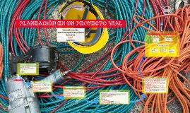 Copy of PLANEACIÓN EN UN PROYECTO VIAL