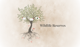 Wildlife Reserves