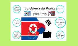Copy of La Guerra de Corea (1950 - 1953 )