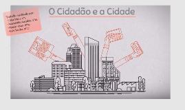 O Cidadão e a Cidade