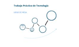 Trabajo Práctico de Tecnología: Juego de mesa