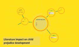 Literature impact on child prejudice development