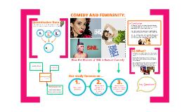 Comedy and Femininity Presentation
