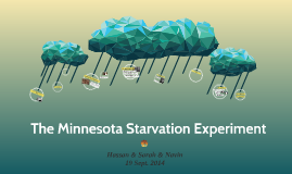 The Minnesota Starvation Experiment