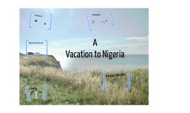 An Educational Vacation to Nigeria