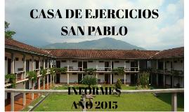 CASA DE EJERCICIOS SAN PABLO 2015