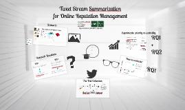 Tweet Stream Summarization for Online Reputation Management