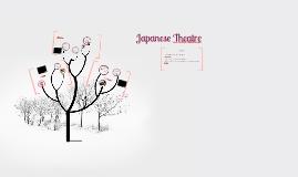 Japanese Theatre