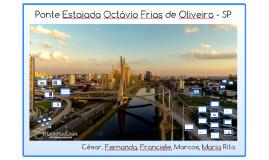 Ponte Estaiada Octávio Frias de Oliveira - SP