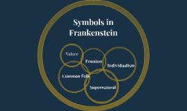 Symbols in FrankensteinS