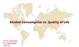 Alcohol Consumption vs. Quality of Life