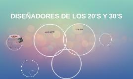 DISEÑADORES DE LOS 20'S Y 30'S