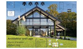 Architektur und Lage