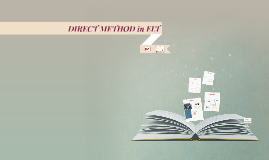 Copy of Copy of DIRECT METHOD in ELT