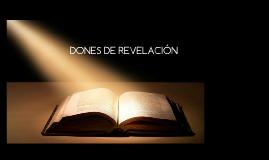 DONES DE REVELACIÓN