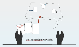 Unit 6: Random Variables