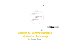Chapter 13: Communication & Information Technology
