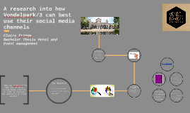 A research into how Vondelpark/3 can best use their social m