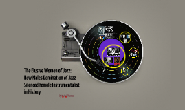 Copy of The Elusive Women of Jazz: