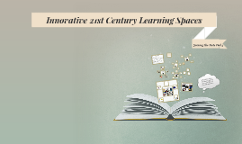 Copy of Innovative Learning Spaces