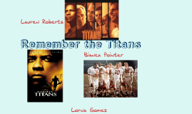 Copy of Remember the Titans