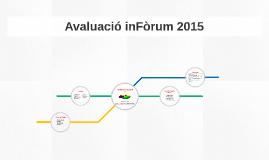 Evaluación inFòrum 2015