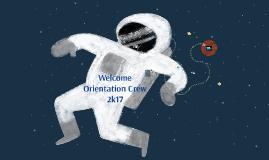 Welcome Orientation Crew 2k17