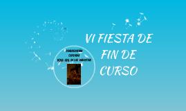 VI FIESTA DE FIN DE CURSO