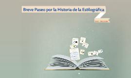 """Breve Paseo por la Historia de la Estilográfica"""