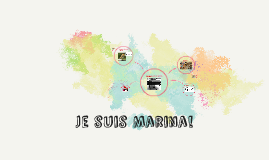 Je suis Marina!