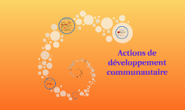 Actions de développement communautaire
