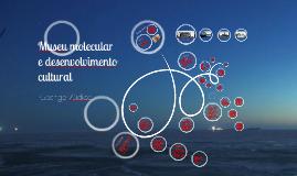 Copy of Museu Molecular