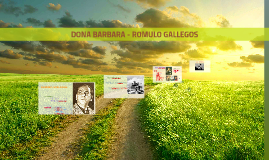 DONA BARBARA - ROMULO GALLEGOS