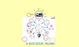Copy of copia presentacion Bullying
