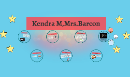Kendra M,Mrs.Barcon