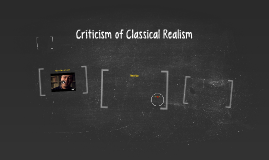 Criticism of Classical Realism